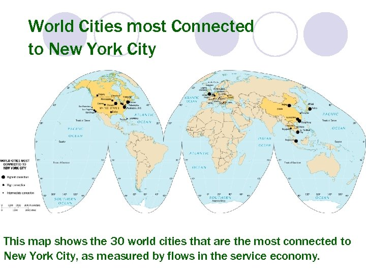 World Cities most Connected to New York City This map shows the 30 world