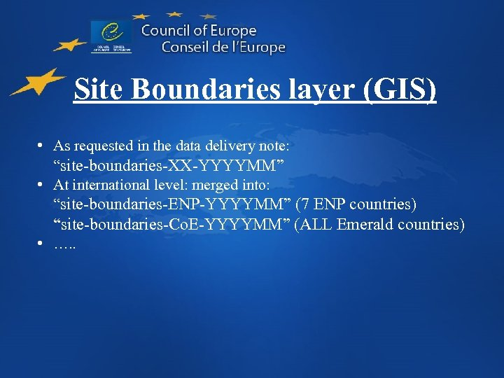 """Site Boundaries layer (GIS) • As requested in the data delivery note: """"site-boundaries-XX-YYYYMM"""" •"""