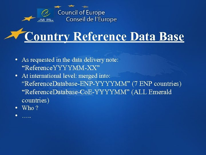 """Country Reference Data Base • As requested in the data delivery note: """"Reference. YYYYMM-XX"""""""