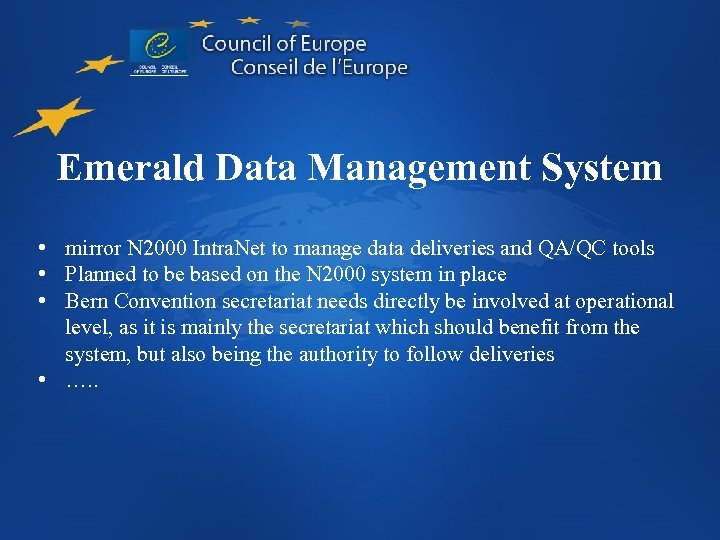 Emerald Data Management System • mirror N 2000 Intra. Net to manage data deliveries
