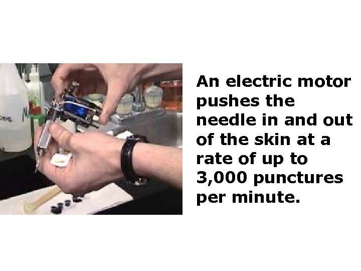 An electric motor pushes the needle in and out of the skin at a