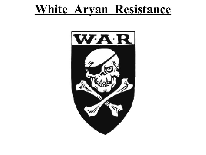 White Aryan Resistance