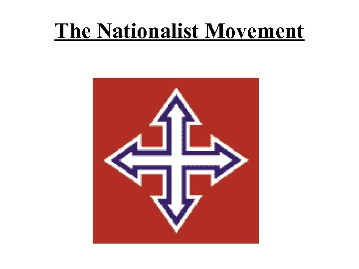 The Nationalist Movement