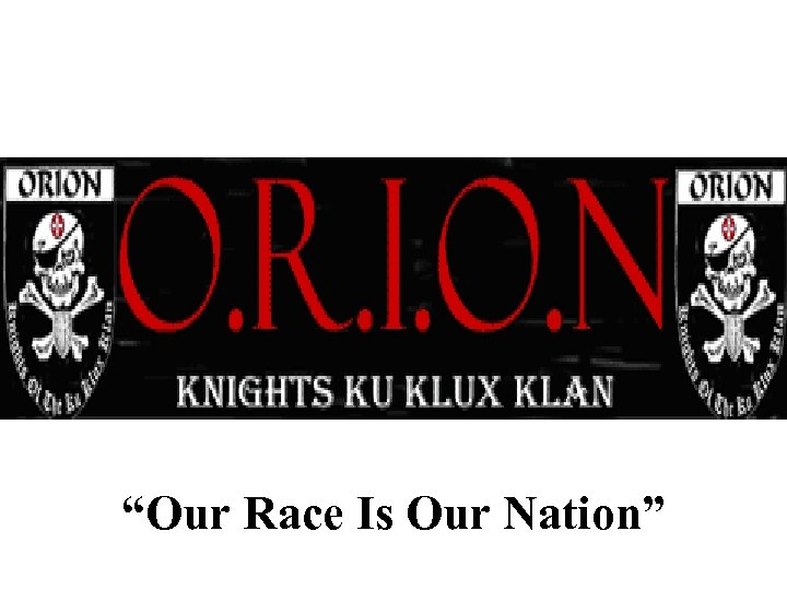 """""""Our Race Is Our Nation"""""""