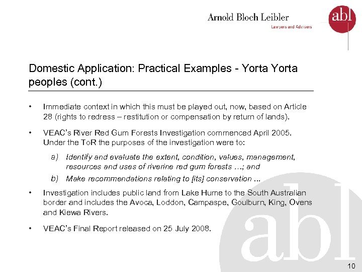 Domestic Application: Practical Examples - Yorta peoples (cont. ) • Immediate context in which