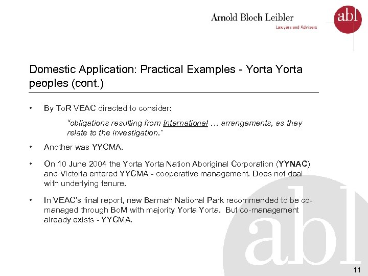 Domestic Application: Practical Examples - Yorta peoples (cont. ) • By To. R VEAC