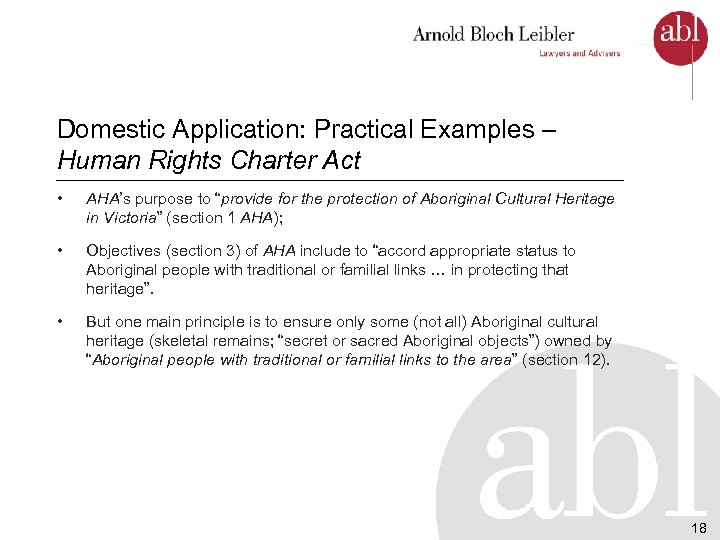 "Domestic Application: Practical Examples – Human Rights Charter Act • AHA's purpose to ""provide"
