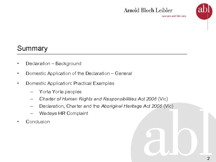 Summary • Declaration – Background • Domestic Application of the Declaration – General •