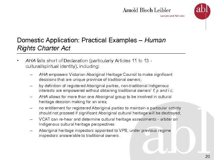 Domestic Application: Practical Examples – Human Rights Charter Act • AHA falls short of
