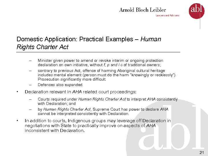 Domestic Application: Practical Examples – Human Rights Charter Act – – – • Declaration
