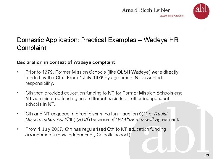 Domestic Application: Practical Examples – Wadeye HR Complaint Declaration in context of Wadeye complaint