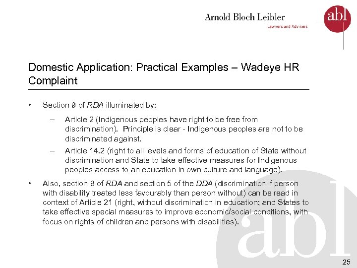 Domestic Application: Practical Examples – Wadeye HR Complaint • Section 9 of RDA illuminated