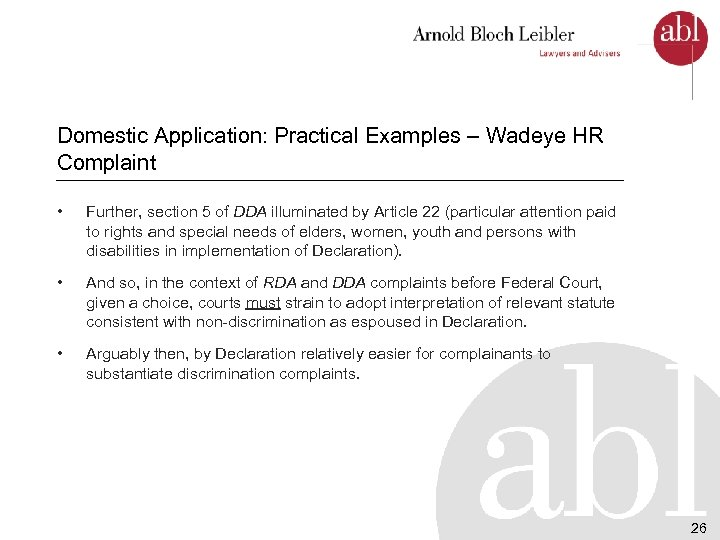 Domestic Application: Practical Examples – Wadeye HR Complaint • Further, section 5 of DDA
