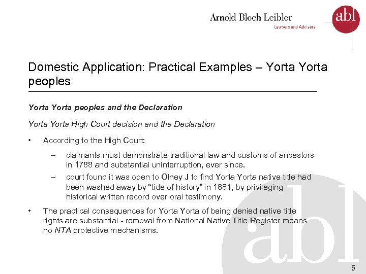 Domestic Application: Practical Examples – Yorta peoples and the Declaration Yorta High Court decision