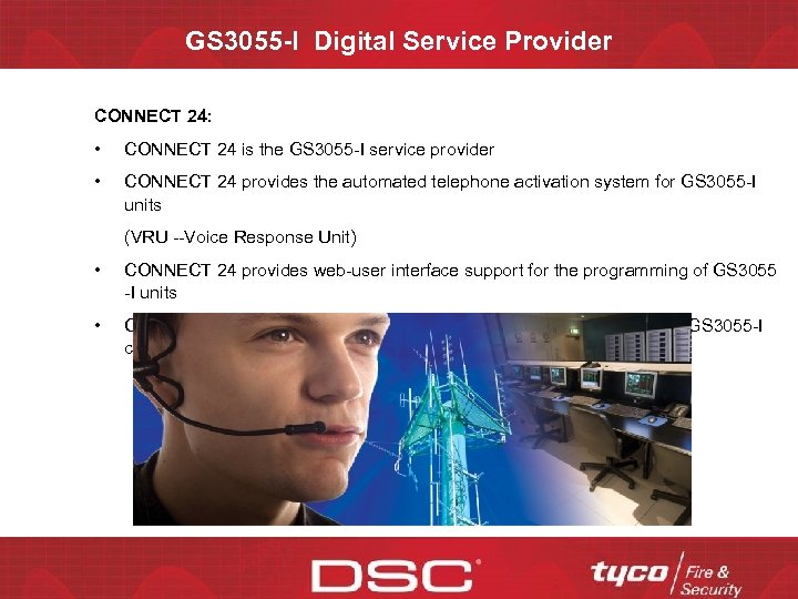 GS 3055 -I Digital Service Provider CONNECT 24: • CONNECT 24 is the GS