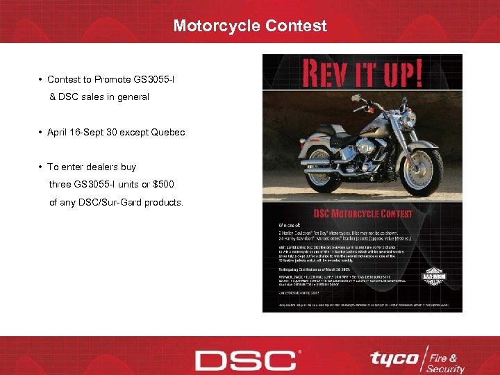 Motorcycle Contest • Contest to Promote GS 3055 -I & DSC sales in general