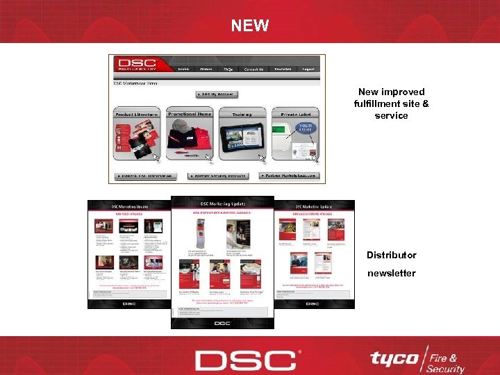 NEW New improved fulfillment site & service Distributor newsletter CONFIDENTIAL