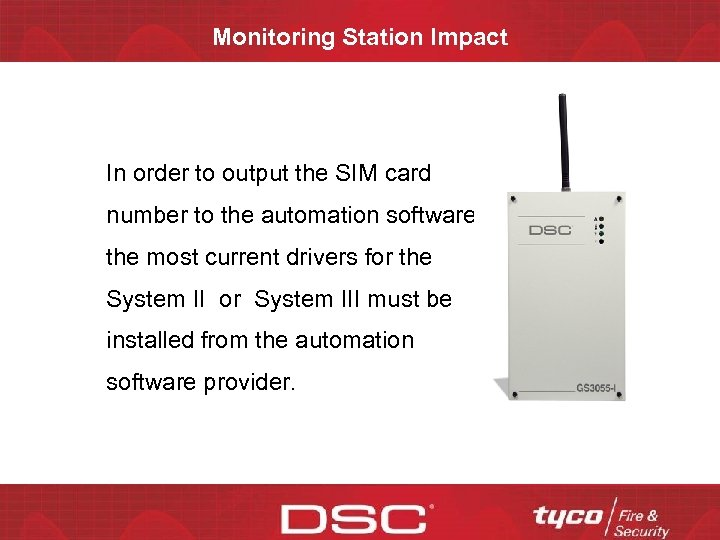 Monitoring Station Impact In order to output the SIM card number to the automation