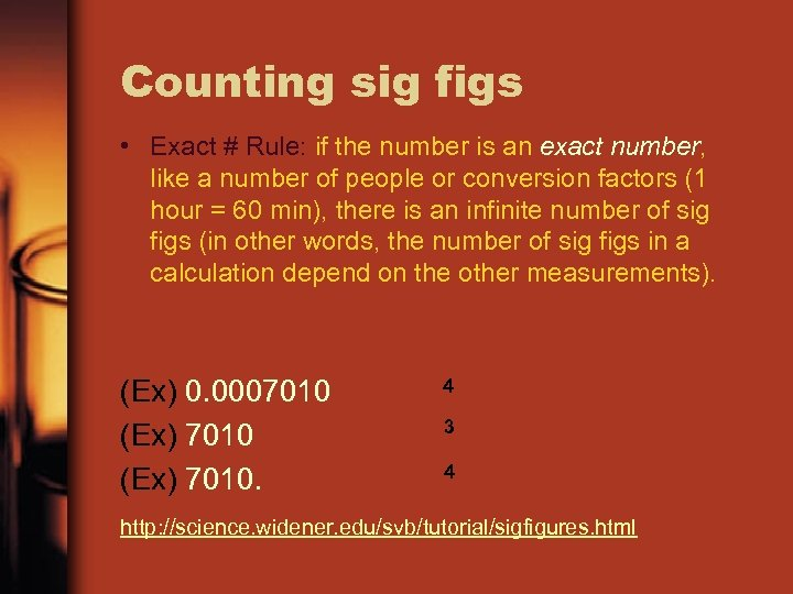 Counting sig figs • Exact # Rule: if the number is an exact number,
