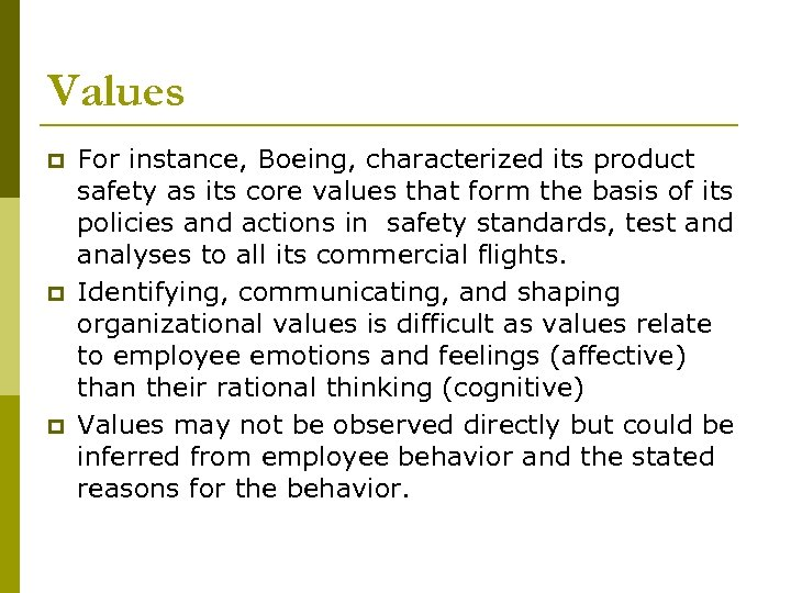 Values p p p For instance, Boeing, characterized its product safety as its core
