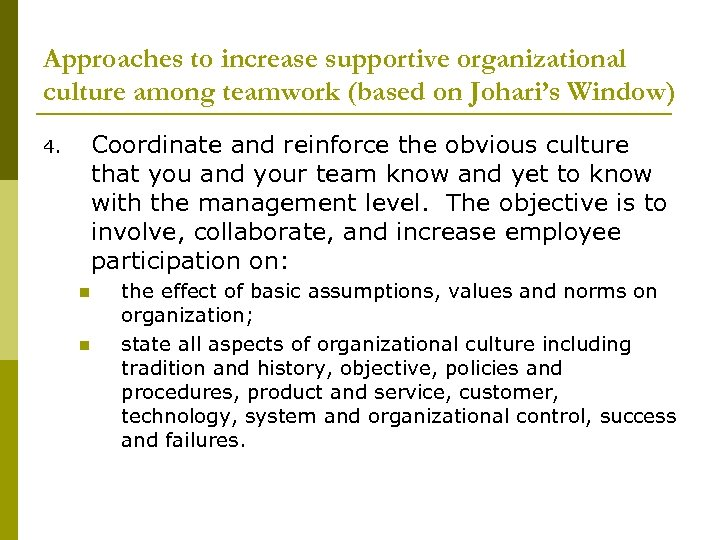 Approaches to increase supportive organizational culture among teamwork (based on Johari's Window) Coordinate and