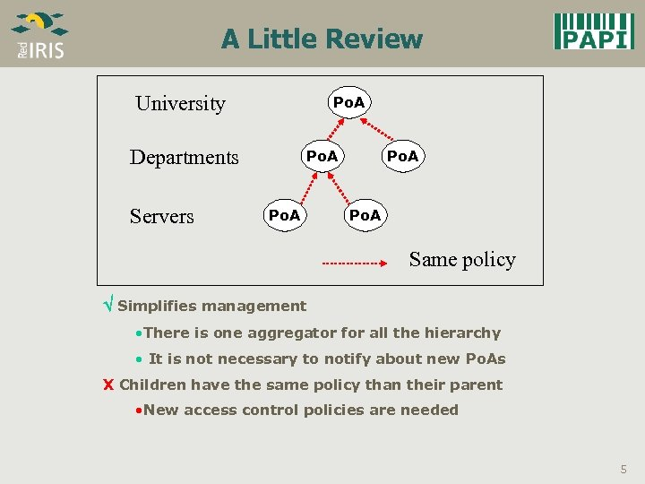A Little Review University Po. A Departments Servers Po. A Same policy Simplifies management