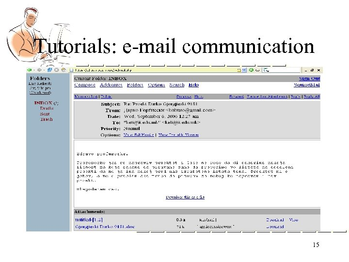 Tutorials: e-mail communication 15