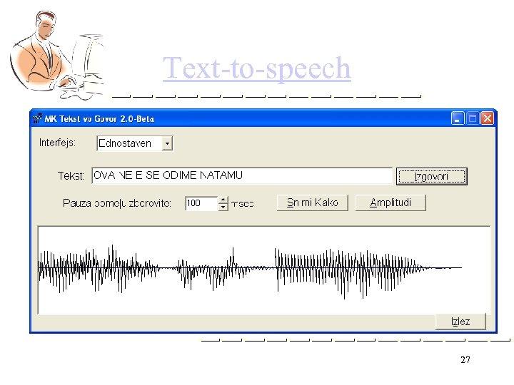 Text-to-speech 27