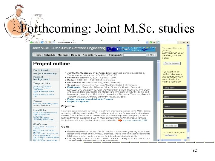 Forthcoming: Joint M. Sc. studies 32