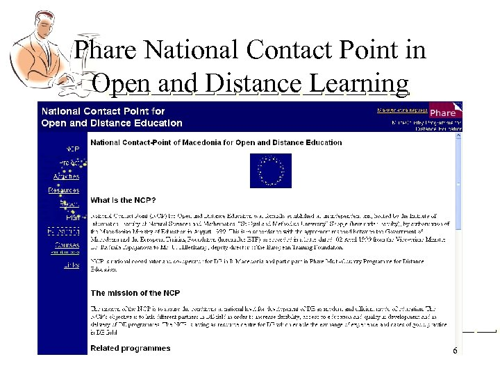 Phare National Contact Point in Open and Distance Learning 6