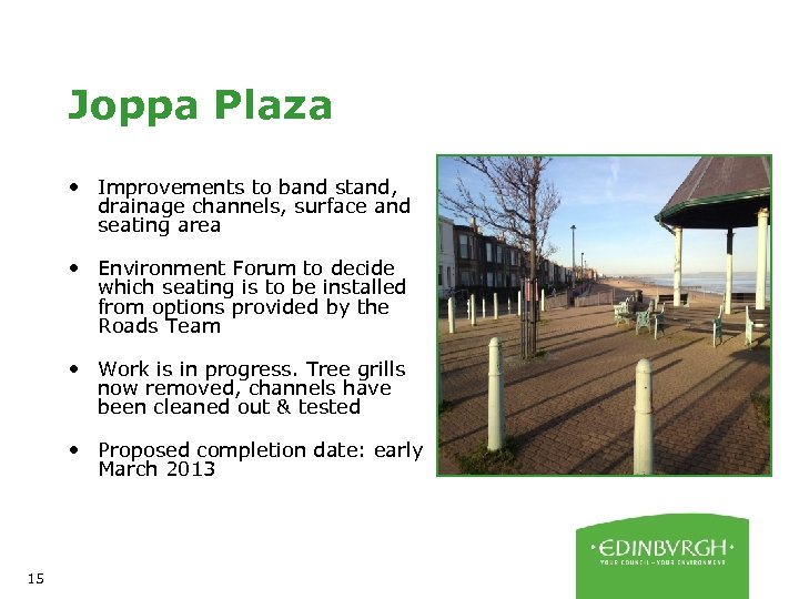 Joppa Plaza • Improvements to band stand, drainage channels, surface and seating area •