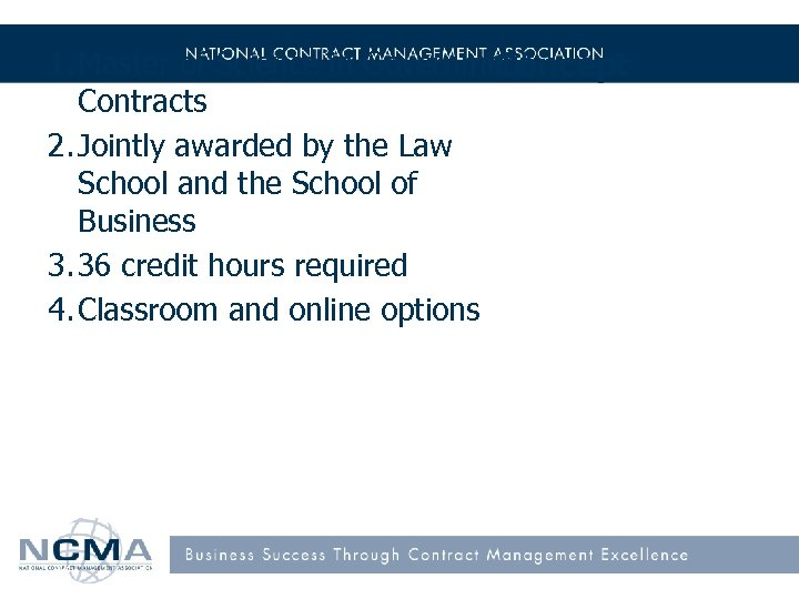 1. Master of Science in Government Concept Contracts 2. Jointly awarded by the Law