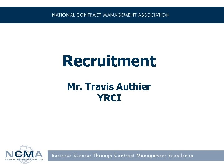 Recruitment Mr. Travis Authier YRCI