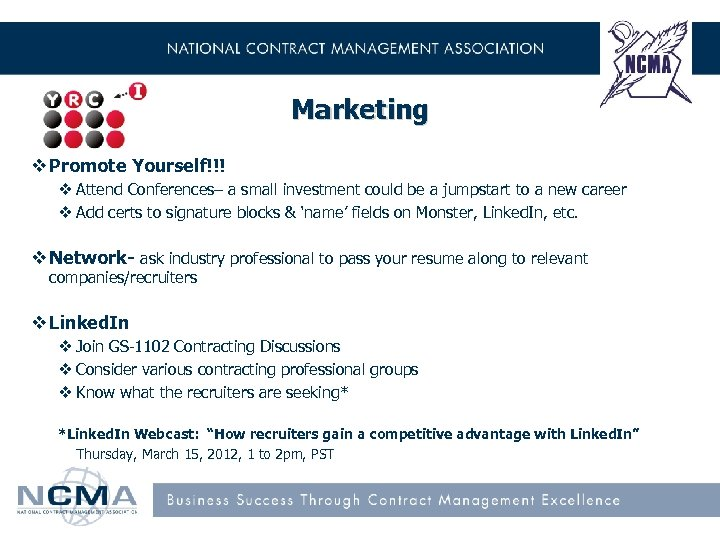 Marketing v Promote Yourself!!! v Attend Conferences– a small investment could be a jumpstart