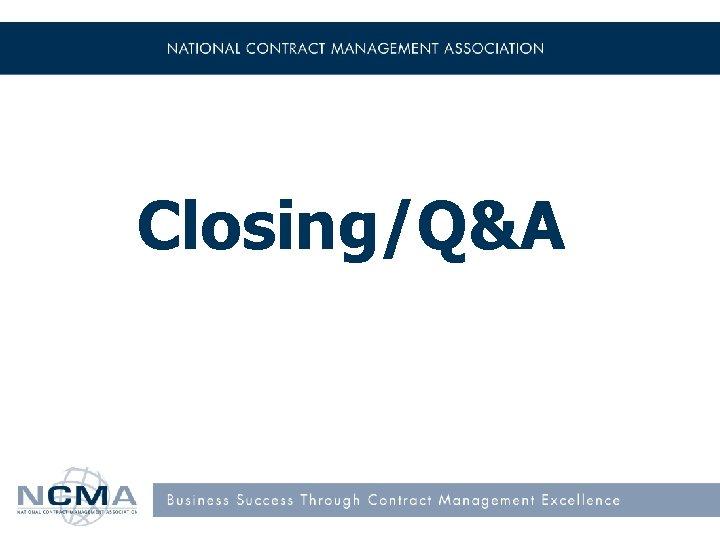 Closing/Q&A