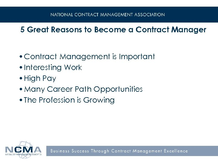 5 Great Reasons to Become a Contract Manager • Contract Management is Important •