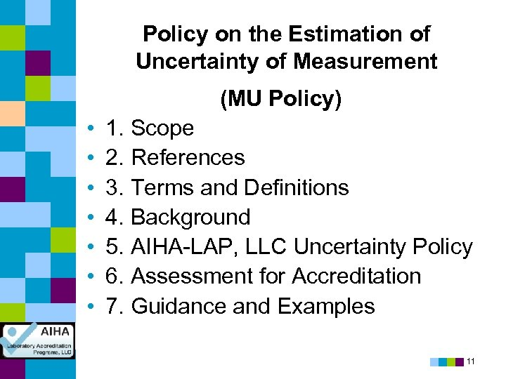Policy on the Estimation of Uncertainty of Measurement (MU Policy) • • 1. Scope