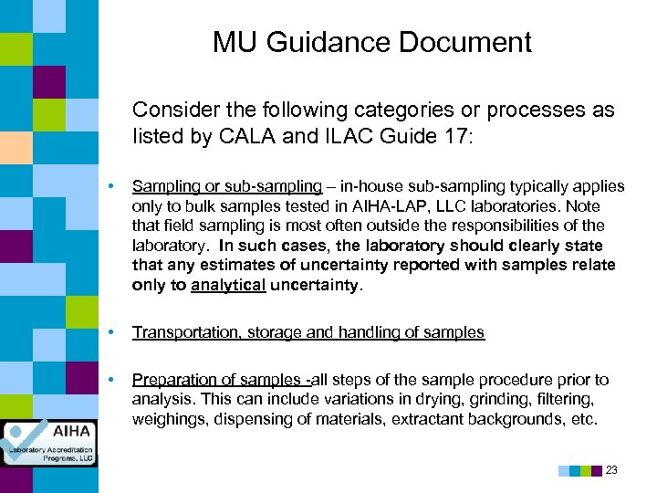 MU Guidance Document Consider the following categories or processes as listed by CALA and
