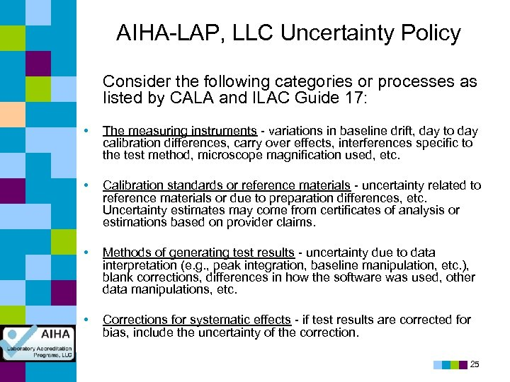 AIHA-LAP, LLC Uncertainty Policy Consider the following categories or processes as listed by CALA