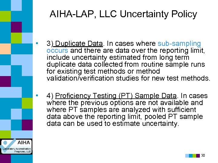 AIHA-LAP, LLC Uncertainty Policy • 3) Duplicate Data. In cases where sub-sampling occurs and