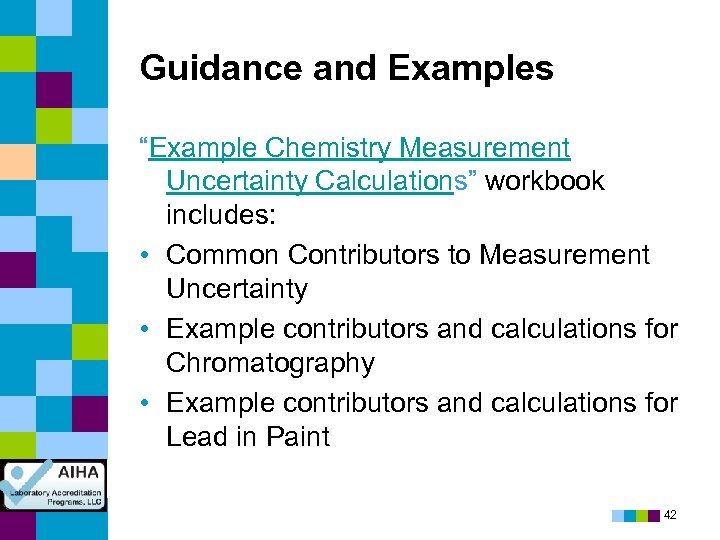 "Guidance and Examples ""Example Chemistry Measurement Uncertainty Calculations"" workbook includes: • Common Contributors to"