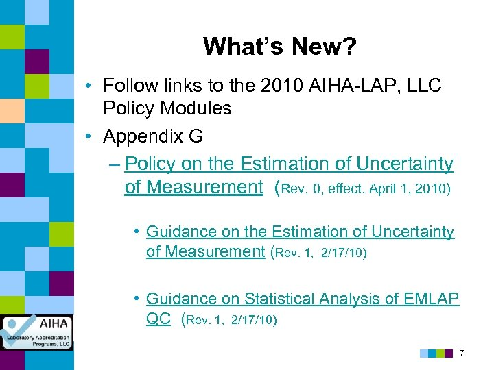What's New? • Follow links to the 2010 AIHA-LAP, LLC Policy Modules • Appendix