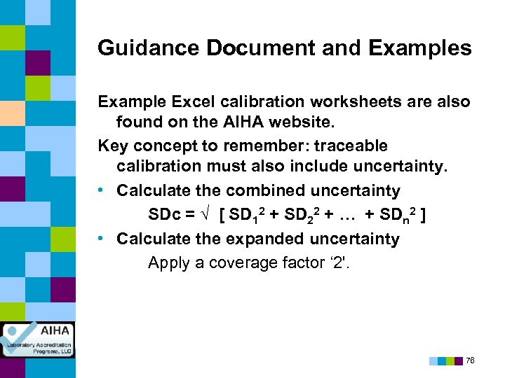 Guidance Document and Examples Example Excel calibration worksheets are also found on the AIHA