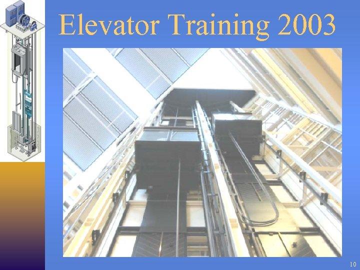 Elevator Training 2003 10
