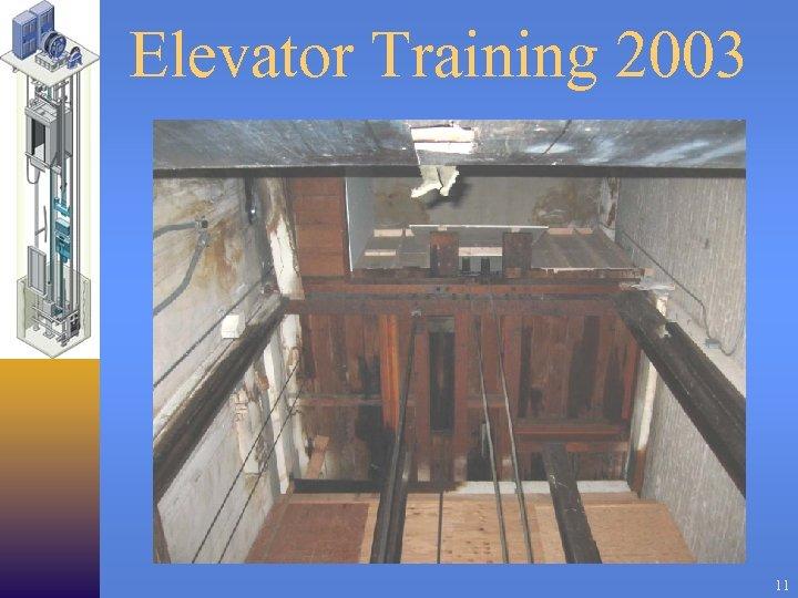 Elevator Training 2003 11