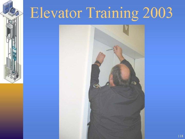 Elevator Training 2003 118