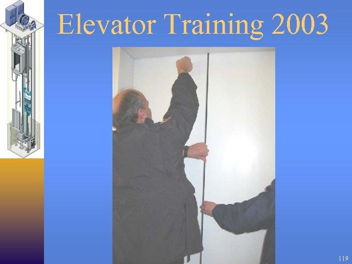 Elevator Training 2003 119