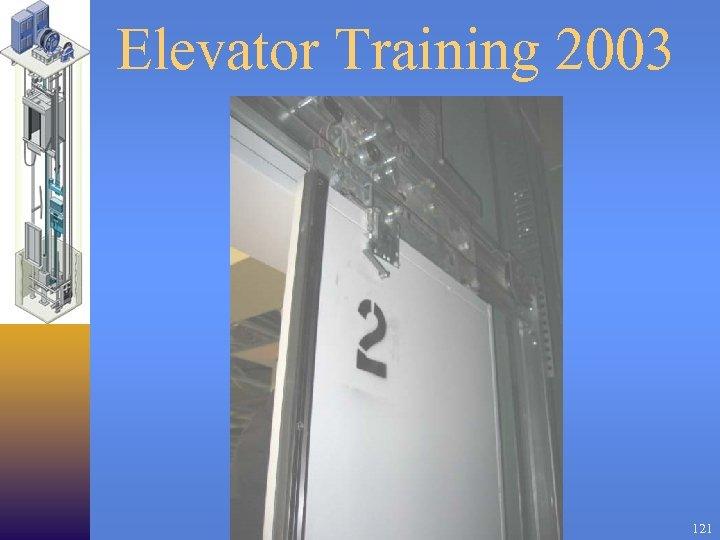 Elevator Training 2003 121