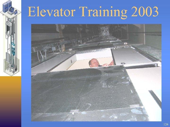 Elevator Training 2003 124