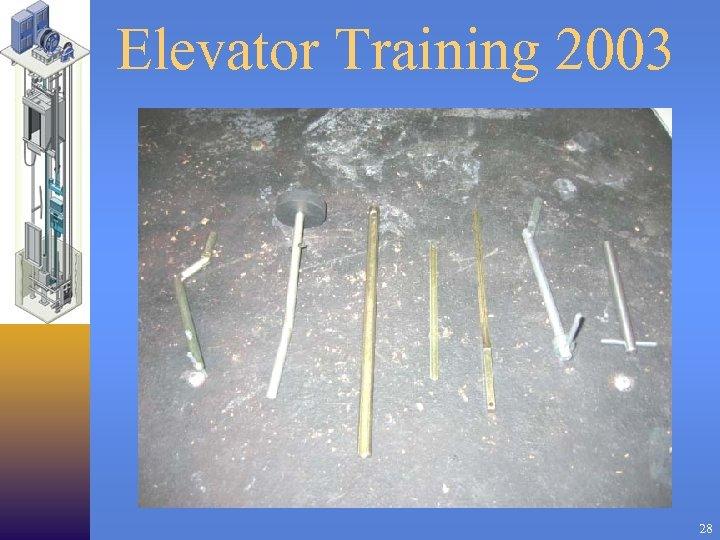 Elevator Training 2003 28